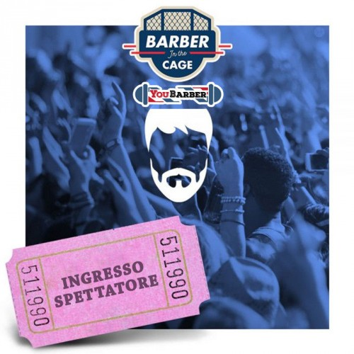 ingresso-spettatore-barber-in-the-cage-youbarber